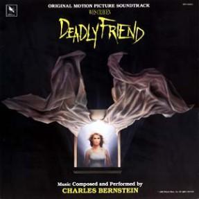 Deadly Friend (Wes Craven Original Motion Picture Soundtrack)