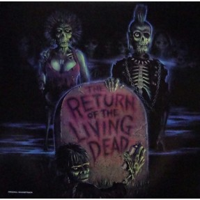 The Return Of The Living Dead (Original Soundtrack)