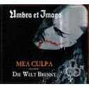Mea Culpa (Bonus DVD Die Welt Brennt)