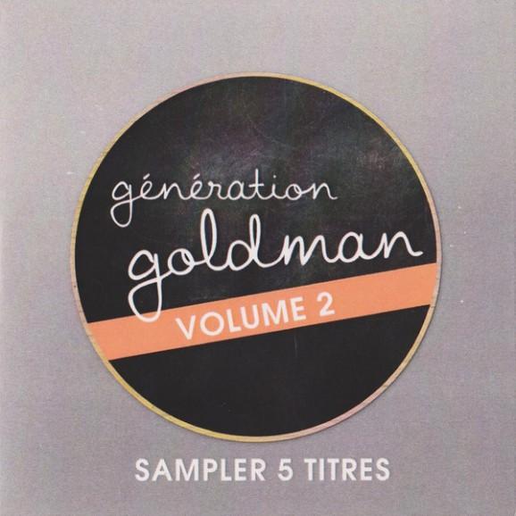 Génération Goldman Volume 2 - Sampler 5 Titres