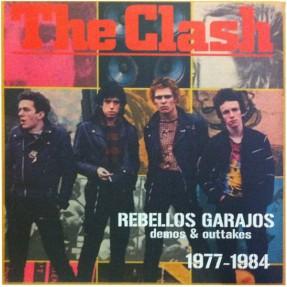 Rebellos Garajos (Demos & Outtakes) 1977-1984