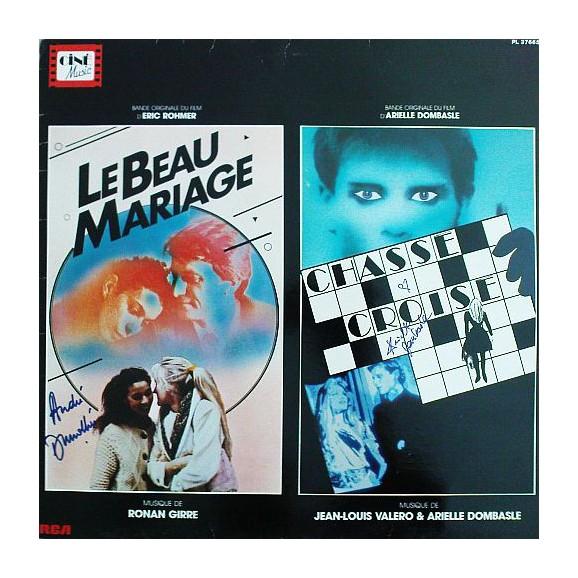 Le Beau Mariage / Chasse-Croisé (Bande Originale Du Film)