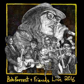 Bob Forrest + Friends Live 2016