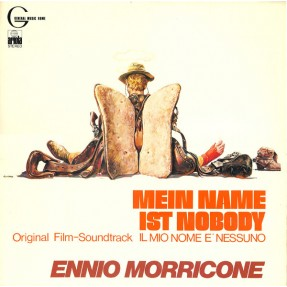 Mein Name Ist Nobody / Il Mio Nome E' Nessuno (Original Film-Soundtrack)