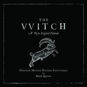 The VVitch (A New-England Folktale) (Original Motion Picture Soundtrack)