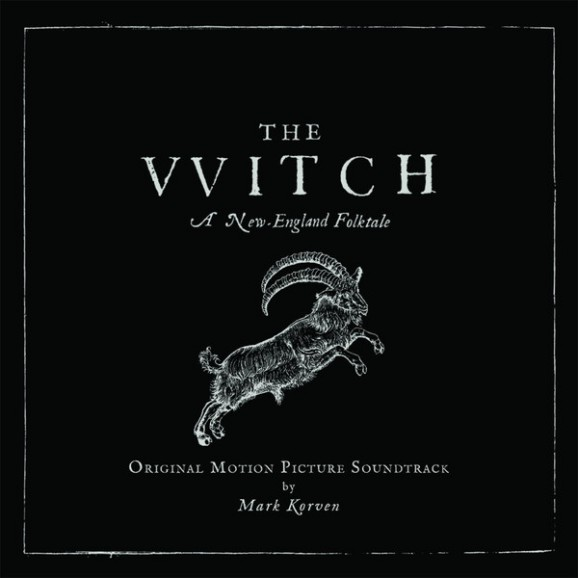 The VVitch (A New-England Folktale) (Original Motion Picture Soundtrack)