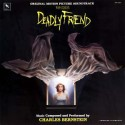 Deadly Friend (Wes Craven Original Motion Picture Soundtrack)